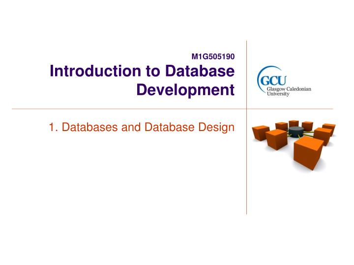 m1g505190 introduction to database development n.