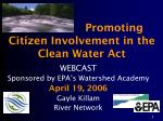 Promoting Citizen Involvement in the  Clean Water Act