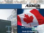 Live, Study and Work in Ottawa, Canada's Capital ! Study @ Algonquin College