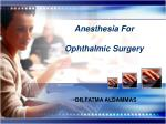 Anesthesia For Ophthalmic Surgery