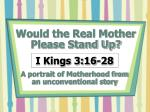Would the Real Mother Please Stand Up?