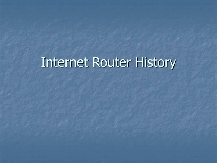 internet router history n.