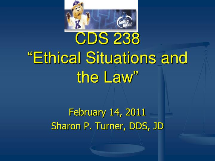 cds 238 ethical situations and the law n.