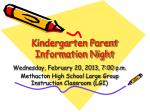 Kindergarten Parent Information Night