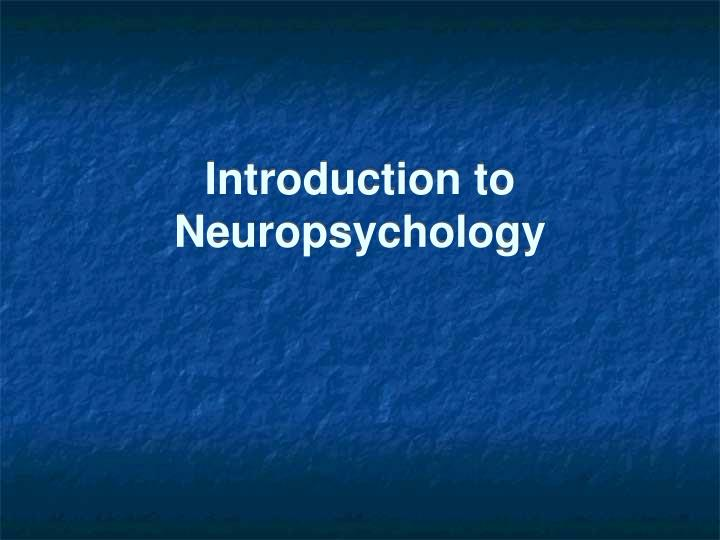 introduction to neuropsychology n.