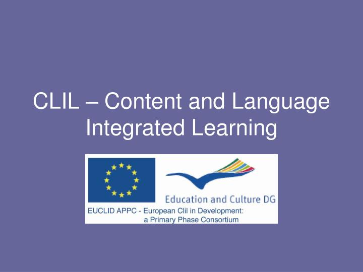 clil content and language integrated learning n.