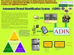 Automated Dental Identification System   (ADIS)
