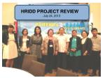 HRIDD PROJECT REVIEW July 24, 2013
