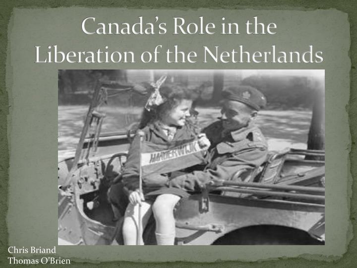 canada s role in the liberation of the netherlands n.