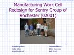 Manufacturing Work Cell Redesign for Sentry Group of Rochester (02001)
