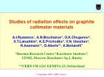 Studies of radiation effects on graphite collimator materials