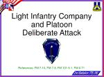 Light Infantry Company and Platoon Deliberate Attack