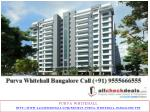 Purva Whitehall Bangalore New Launch Call 9555666555