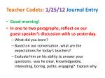 Teacher Cadets: 1/25/12 Journal Entry