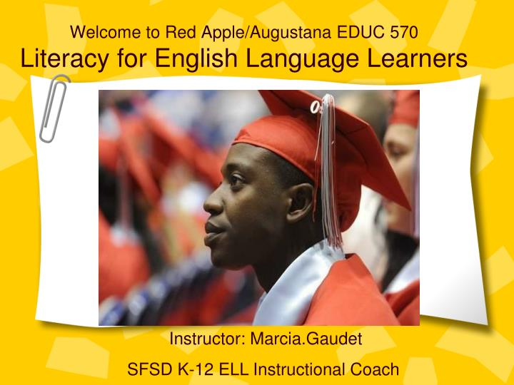 welcome to red apple augustana educ 570 literacy for english language learners n.