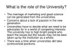 What is the role of the University?