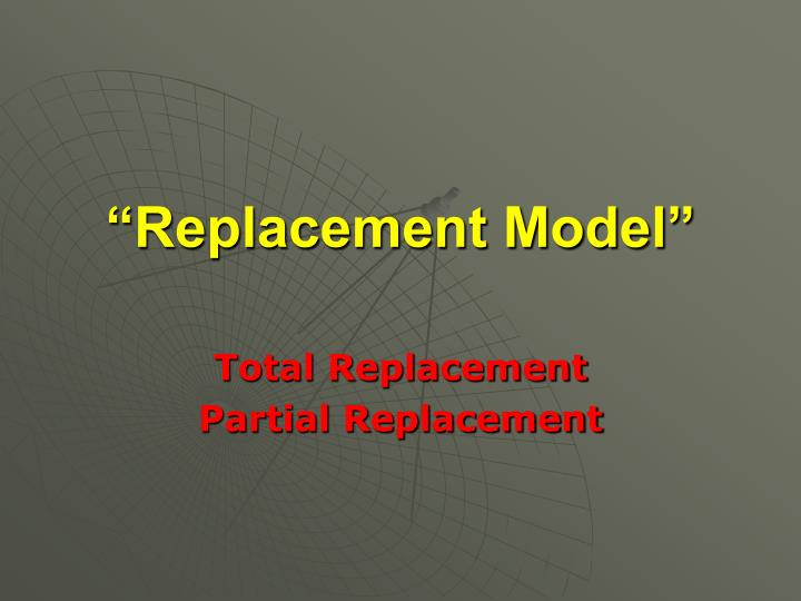 replacement model n.
