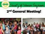 2 nd General Meeting!