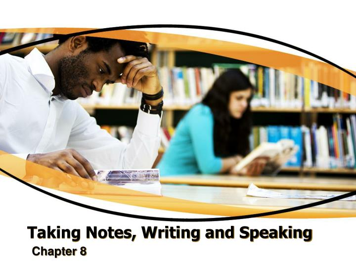 taking notes writing and speaking n.