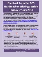 Feedback from the DCS Headteacher Briefing Session – Friday 5 th  July 2013