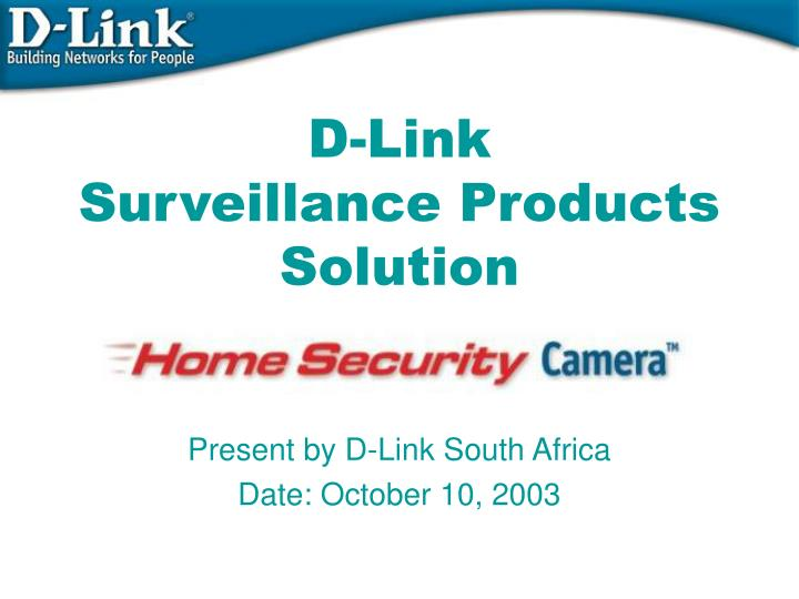 d link surveillance products solution n.