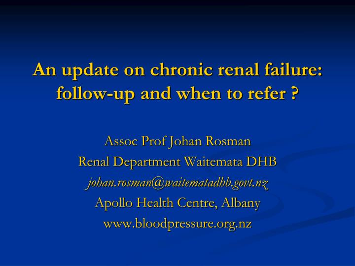 an update on chronic renal failure follow up and when to refer n.