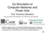 Co-Simulation of Computer Networks and Power Grid