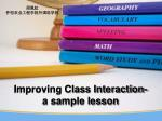 Improving Class Interaction-a sample lesson