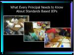 What Every Principal Needs to Know About Standards Based IEPs