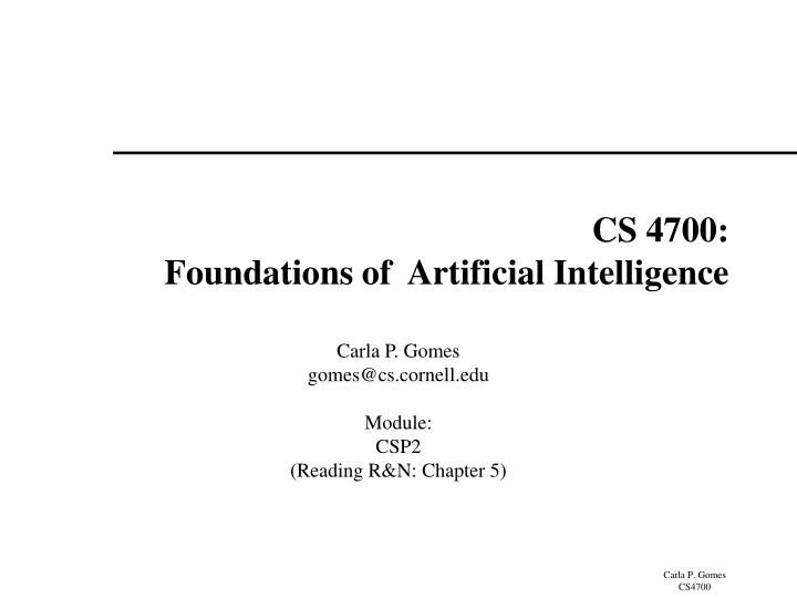 cs 4700 foundations of artificial intelligence n.