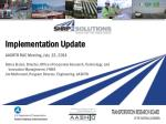 Implementation Update AASHTO RAC Meeting, July  22, 2014