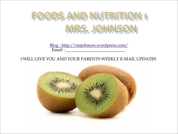 foods and nutrition 1 mrs johnson n.