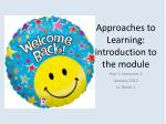 Approaches to Learning: introduction to the module