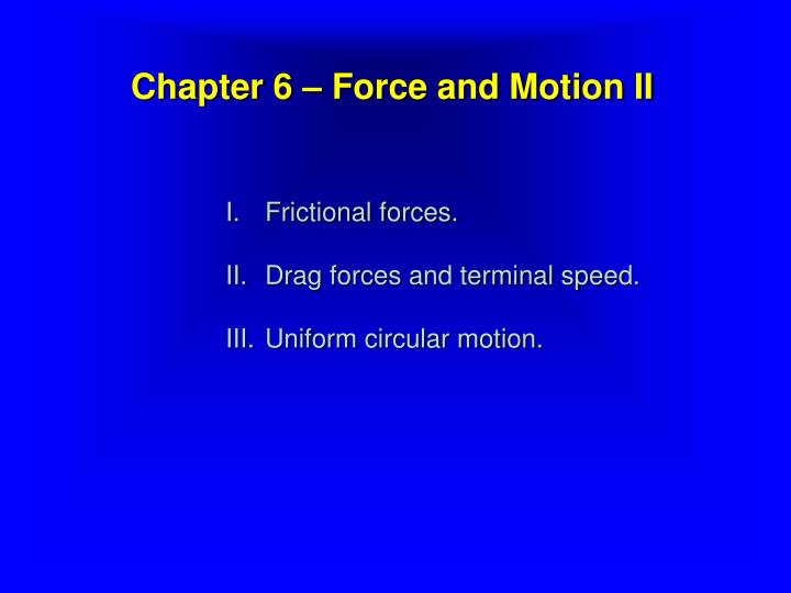 chapter 6 force and motion ii n.