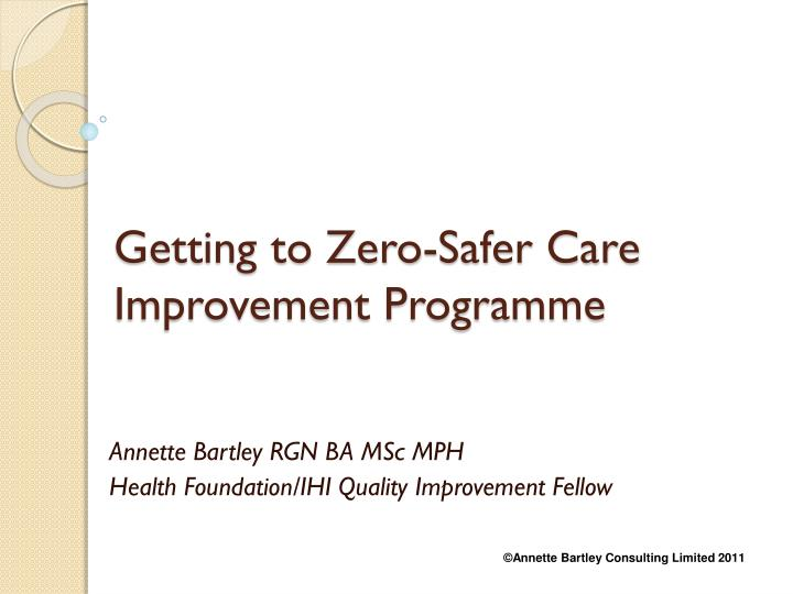 getting to zero safer care improvement programme n.