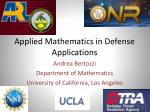 Applied Mathematics in Defense Applications