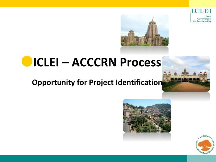 iclei acccrn process opportunity for project identification n.