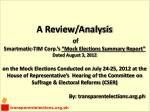 """A Review/Analysis of Smartmatic -TIM Corp.'s """"Mock Elections Summary Report"""""""