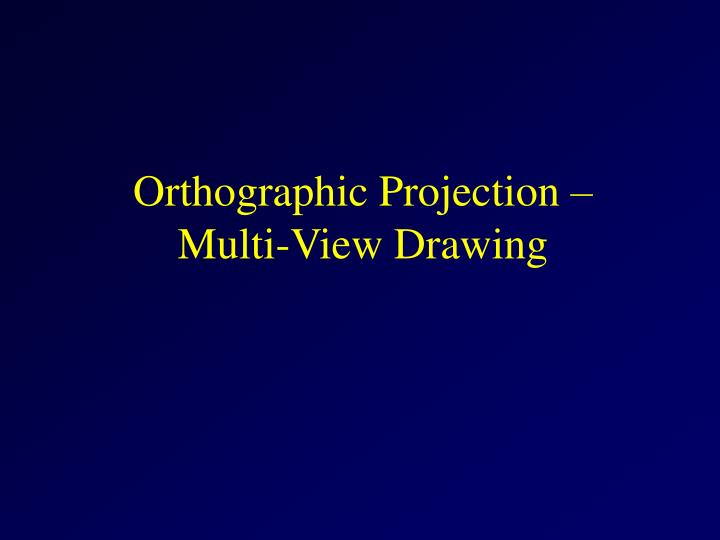 orthographic projection multi view drawing n.