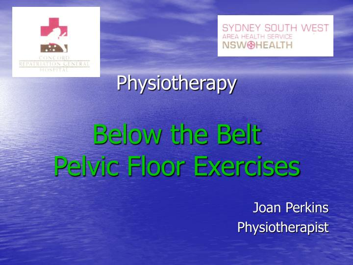 physiotherapy below the belt pelvic floor exercises n.