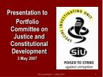 Presentation to Portfolio Committee on Justice and Constitutional Development 3 May 2007