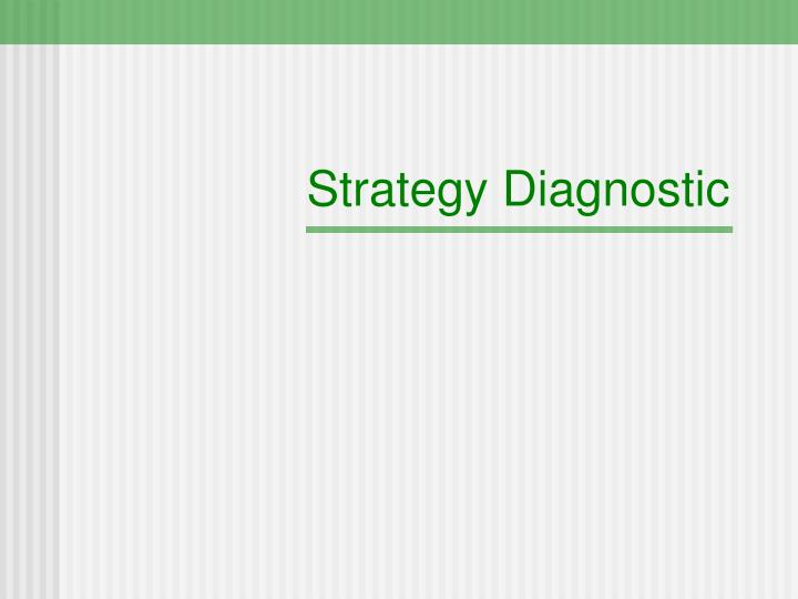 strategy diagnostic n.