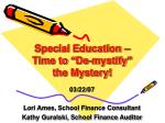 "Special Education –  Time to ""De-mystify"" the Mystery!"