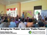 "Bringing the ""Public"" back into ""Public Finance"" Ronald U. Mendoza, Ph.D."