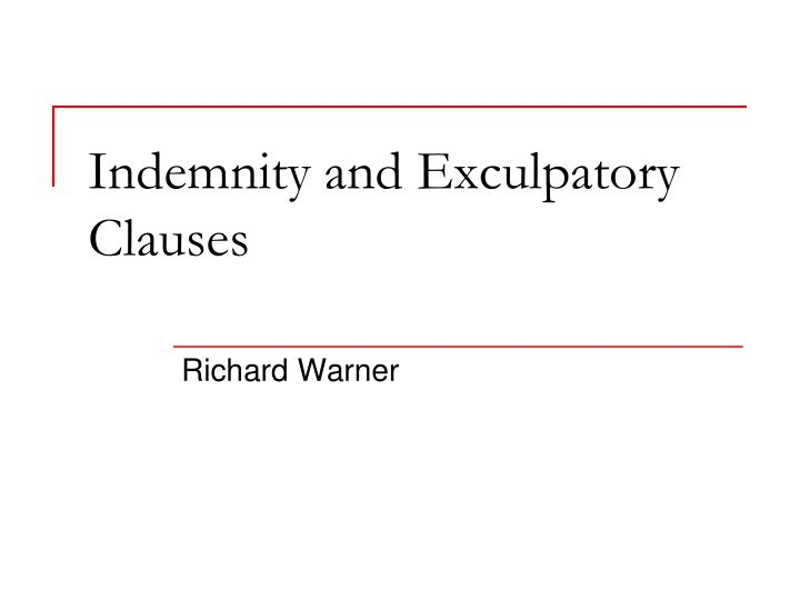 indemnity and exculpatory clauses n.