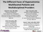 The Different Faces of Hyponatremia: Multifaceted Patients and Multidisciplined Providers