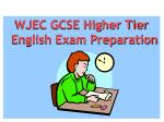 WJEC GCSE Higher Tier English Exam Preparation