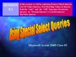Using Special Select Queries