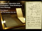 Evolution, Education and Evaluation: Tree-thinking in Intro Biology