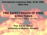 FIRE SAFETY DESIGN OF STEEL STRUCTURES THERMAL & MECHANICAL ACTIONS